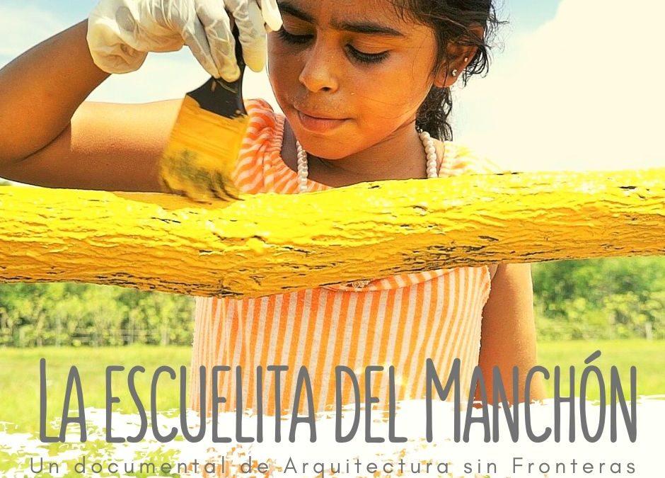 Arquitectura sin Fronteras y AGARESO estrenan online el documental La escuelita del Manchón, sobre el derecho a la educación en Guatemala.