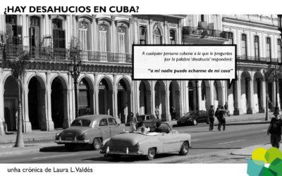 ¿Hay desahucios en Cuba?
